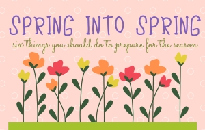 6 Tips To Get Your Home Spring Ready